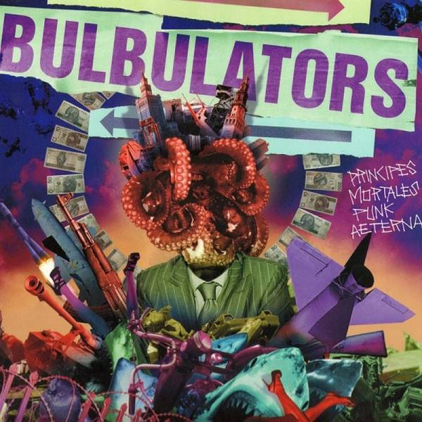 Bulbulators - Principes Mortales Punk Aeterna, LP lim. 200 schwarz