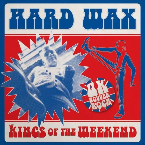 Hard Wax - Kings of the Weekend, 7'' lim. verschiedene Farben