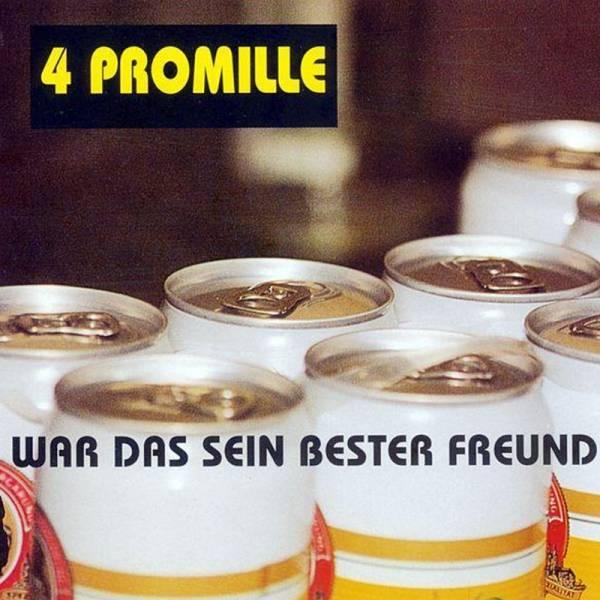 4 Promille - War das sein bester Freund, CD