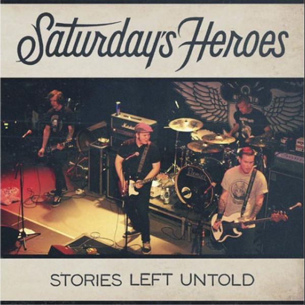 Saturday's Heroes - Stories left untold, LP lim. 250 grün