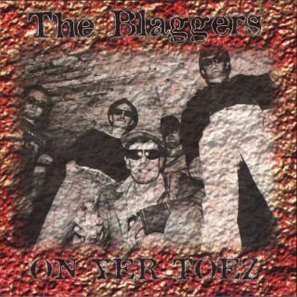 Blaggers, The – On Yer Toez, CD