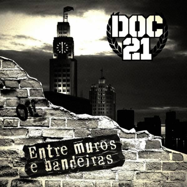 Doc 21 – Entre Muros E Bandeiras, CD