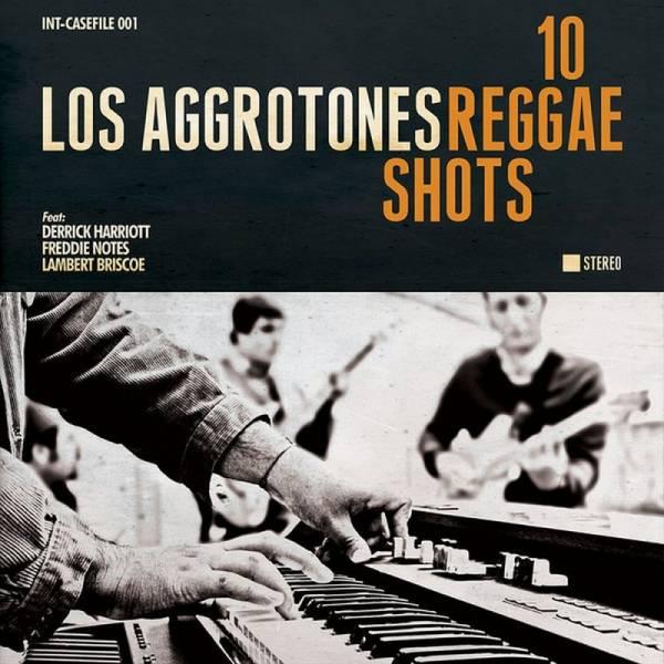 Los Aggrotones - 10 Reggae Shots, LP