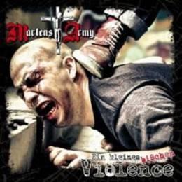 Martens Army - Ein kleines bißchen Violence, CD
