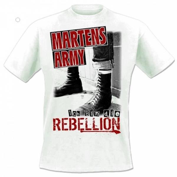 Martens Army - Ich bin die Rebellion, T-Shirt weiss