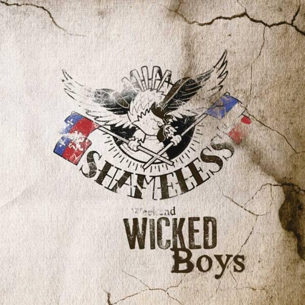 """Shameless - Weekend wicked boys, 7"""" lim. 500 verschiedene Farben"""