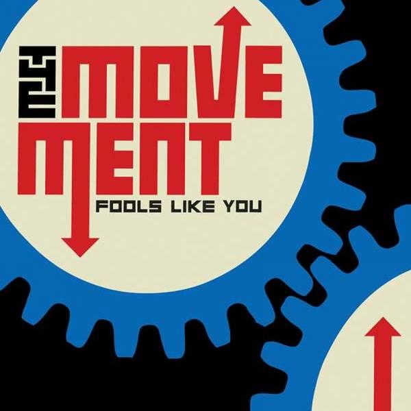 Movement, The- Fools Like You, CD DigiPack