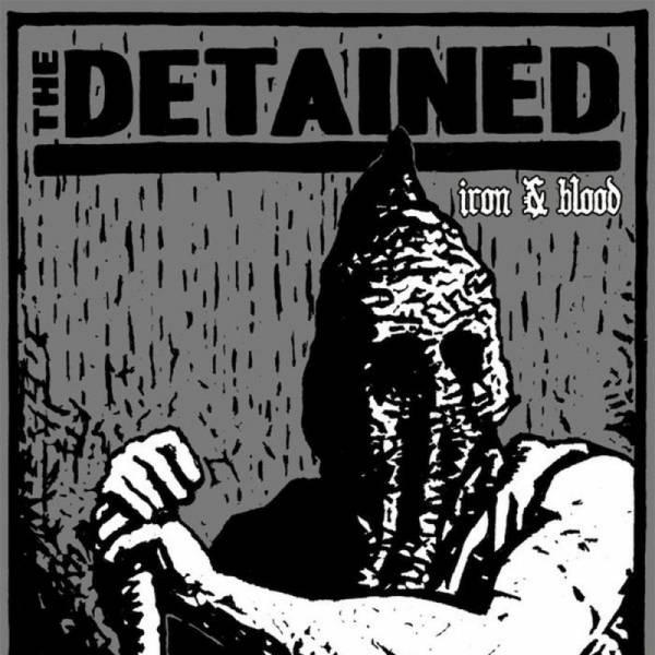 Detained, The – Iron & Blood, 7'' EP lim. verschiedene Farben