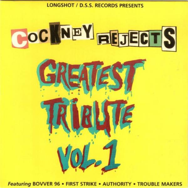 V/A Cockney Rejects - Greatest Tribute Vol. 1, 7'' lim. 1000 schwarz
