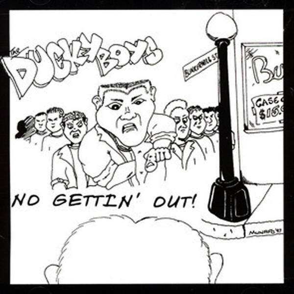 Ducky Boys, the - No gettin' out, CD