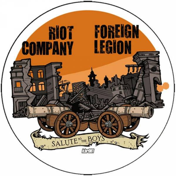 Riot Company / Foreign Legion - Salute to the boys, 7''lim. 50 PICTURE
