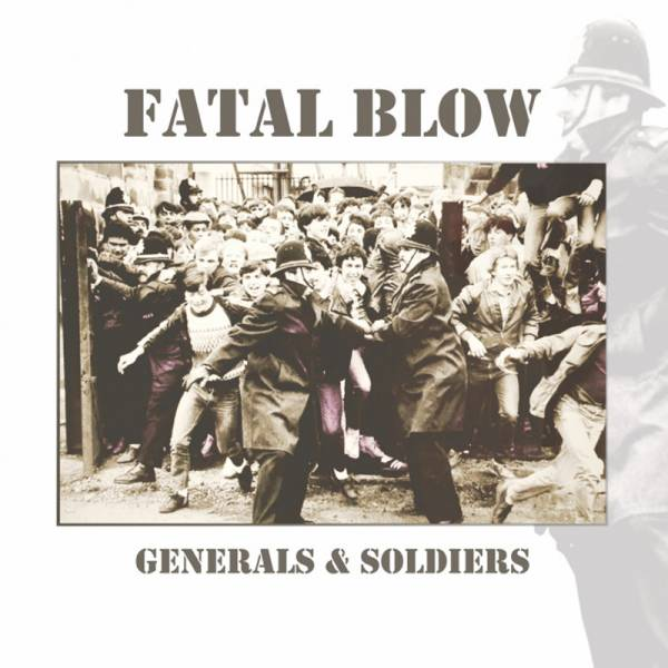 Fatal Blow - Generals & soldiers, CD