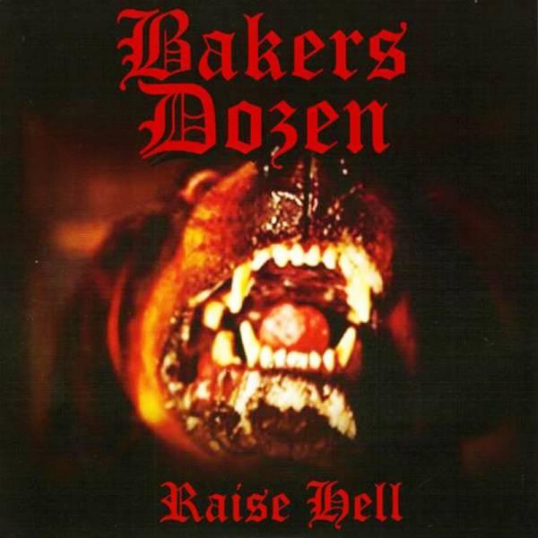 """Bakers Dozen - Raise Hell, 7"""" lim. 500 verschiedene Farben"""