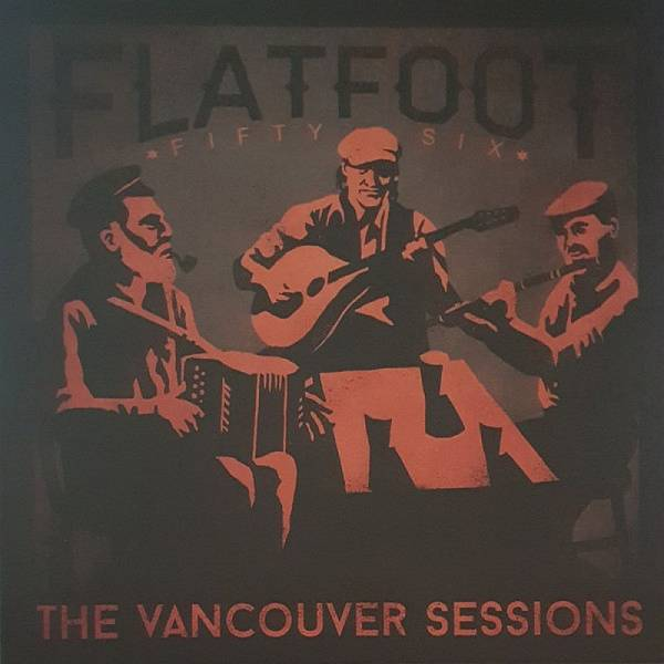 Flatfoot 56 - The Vancouver Sessions, 12'' verschiedene Farben