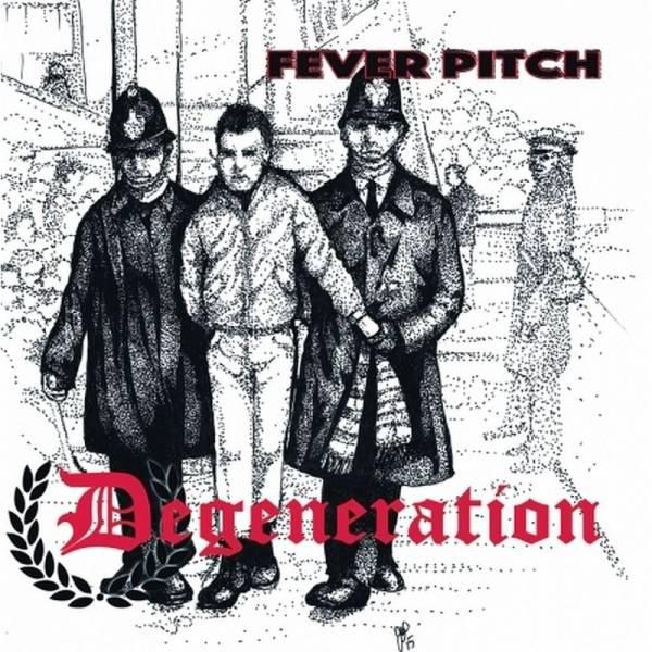 Degeneration - Fever Pitch, 7'' lim. verschiedene Farben
