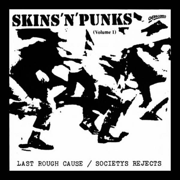 Last Rough Cause / Society's Rejects - Skins 'n' Punks (Vol. 1), LP lim. verschiedene Farben