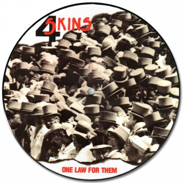 4 Skins - One law for them, 7'' Picture lim. 1000
