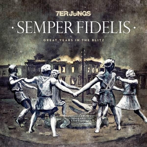 7er Jungs - Semper Fidelis, LP lim. 500, verschiedene Farben