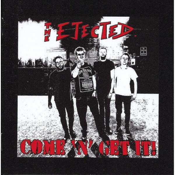 Ejected, The - Come 'n' get it!, CD