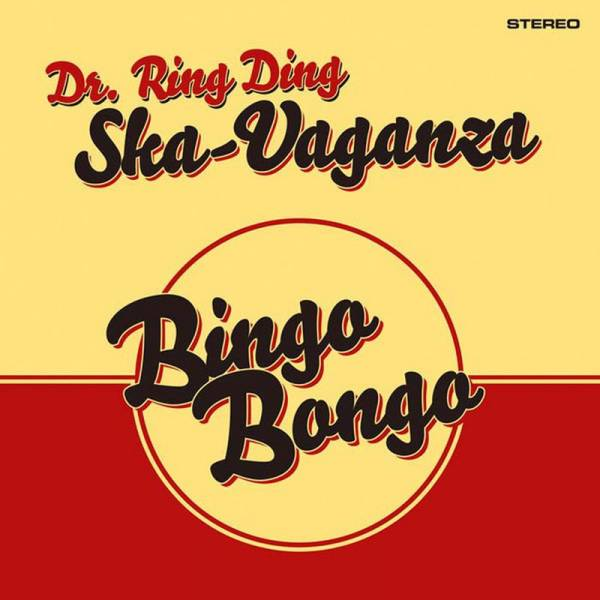 Dr. Ring-Ding Ska-Vaganza - Bingo Bongo, CD