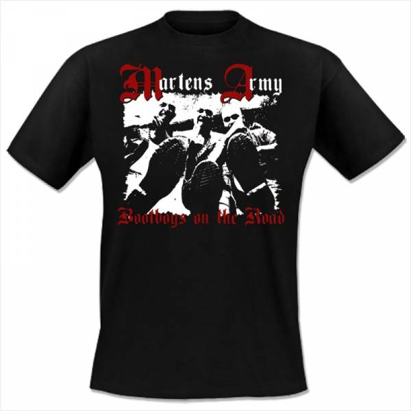 Martens Army - Bootboys on the road, T-Shirt schwarz
