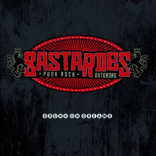 Bastardes - Drunk on dreams, LP lim. 500 verschiedene Farben