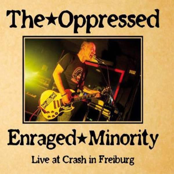 Oppressed, The/ Enraged Minority - Live at Crash in Freiburg, LP schwarz