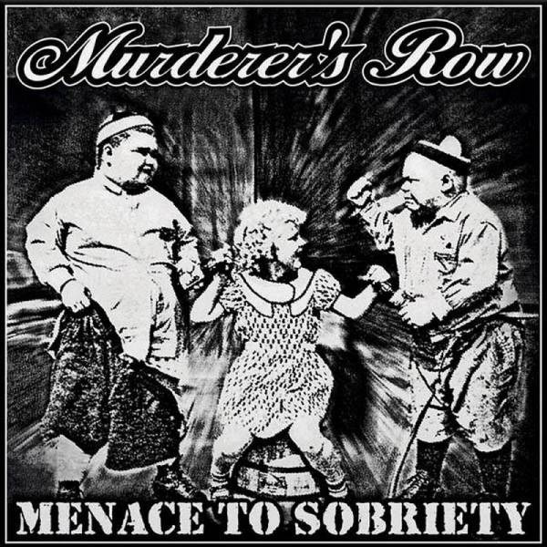 Murderer's Row - Menace to sobriety, LP lim. 300, verschiedene Farben