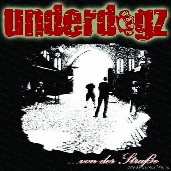 Underdogz - ... von der Straße, CD