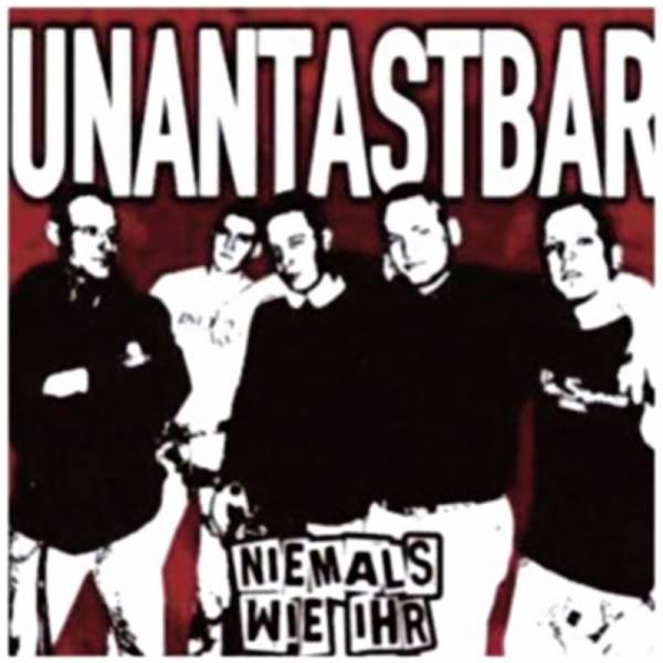 Unantastbar - Niemals wie ihr, CD Erstpressung
