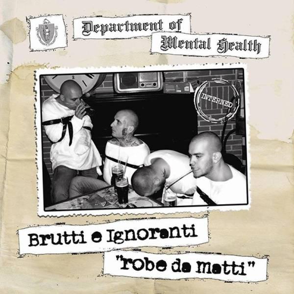 Brutti e Ignoranti - Robe de matti, CD