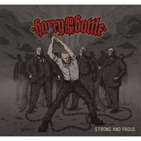 Harry on the Bottle - Strong and proud, CD Digipack lim. 300