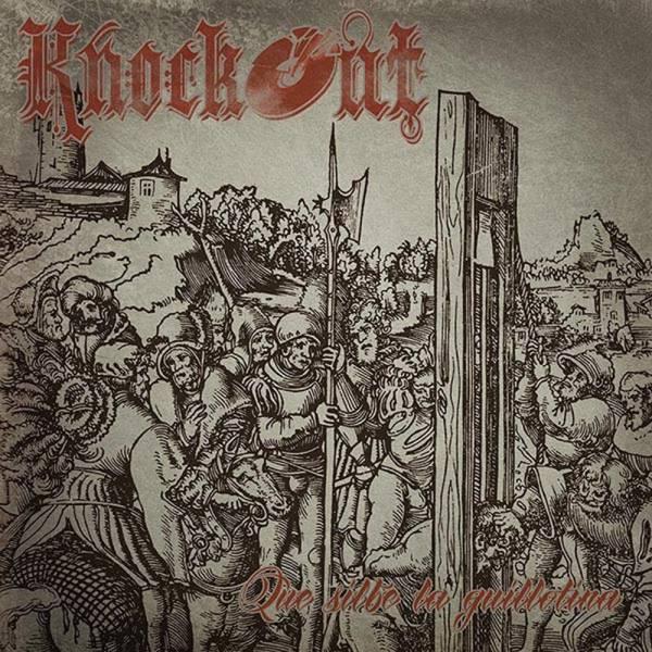 """Knock Out - Que silbe la guillotina, 7"""" lim. 250 verschiedene Farben"""