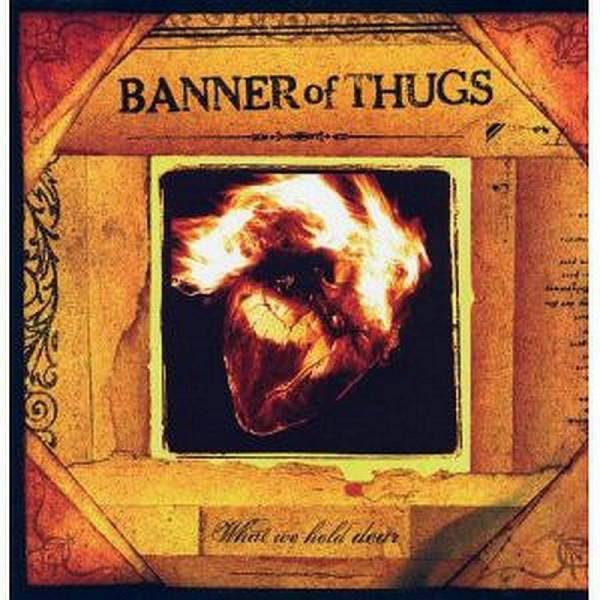 Banner Of Thugs - What we hold dear, LP verschiedene Farben