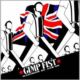 Gimp Fist - Marching on an on, CD