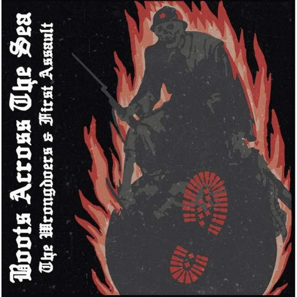 Wrongdoers, The / First Assault - Boots across the sea Vol. 1, CD