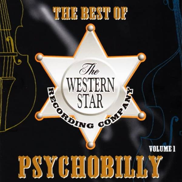 V/A The Western Star Recording Company - The best of Psychobilly Vol. 1, CD