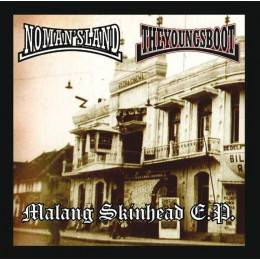 No Man's Land / The Young's Boot ‎– Malang Skinhead E.P., 7'' EP lim. 250 rot
