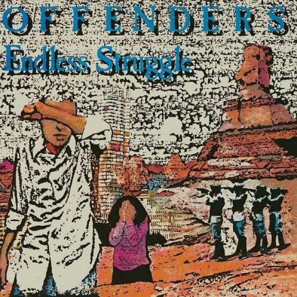 Offenders - Endless Struggle / We Must Rebel / I Hate Myself, DoLP schwarz