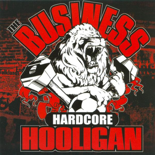 Business, The - Hardcore Hooligan, LP lim. 1000, verschiedene Farben