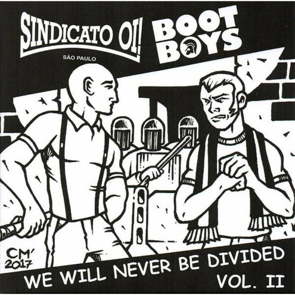 Sindicato Oi! / Bootboys - We wil never be divided Vol. II, 7'' lim. 300 schwarz