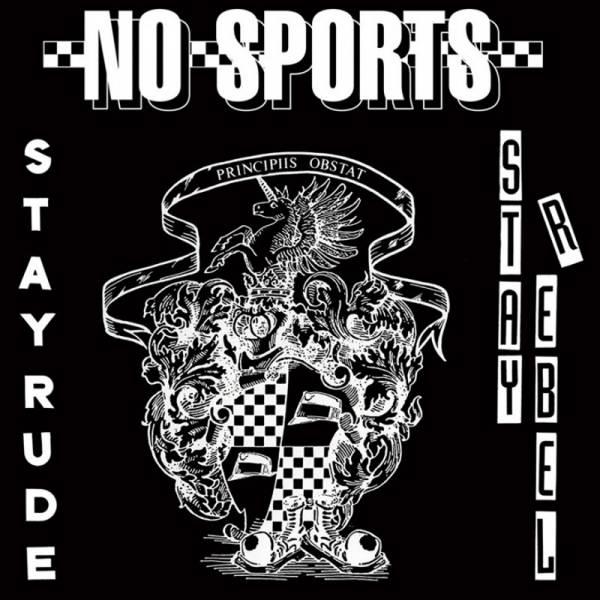 """No Sports - Stay rude stay rebel, 7"""" lim. 500, verschiedene Farben"""