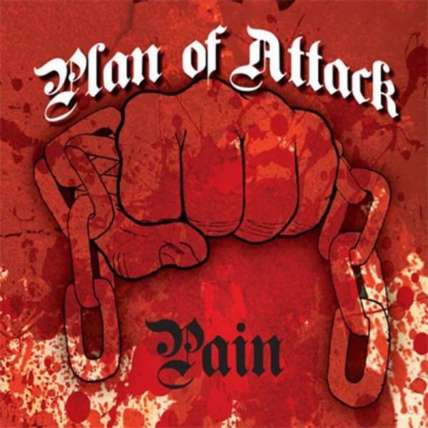 Plan of Attack - Pain, 7'' lim.500, verschiedene Farben