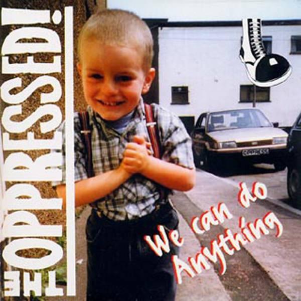 Oppressed, the - We can do anything, LP lim. 500 verschiedene Farben