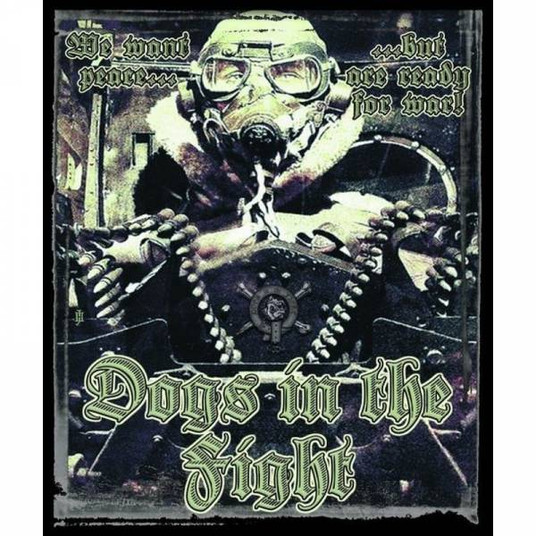 Dogs In The Fight - We want peace... but are ready for war!, CD Digipack