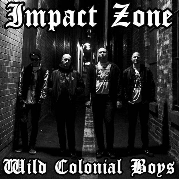 """Impact Zone - Wild Colonial Boys, 7"""" schwarz, lim. 175"""