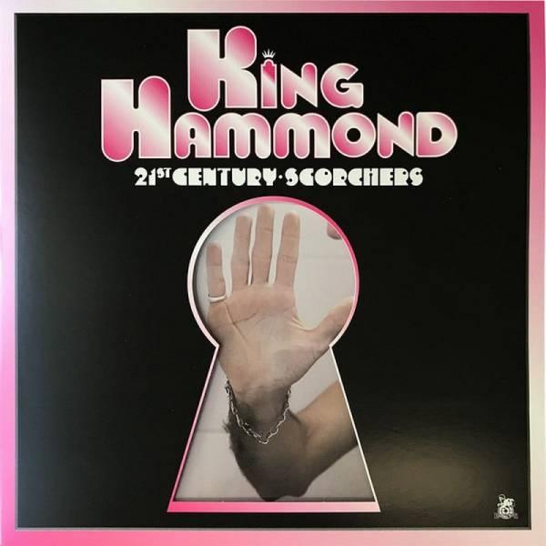 King Hammond - 21st Century Scorchers, LP