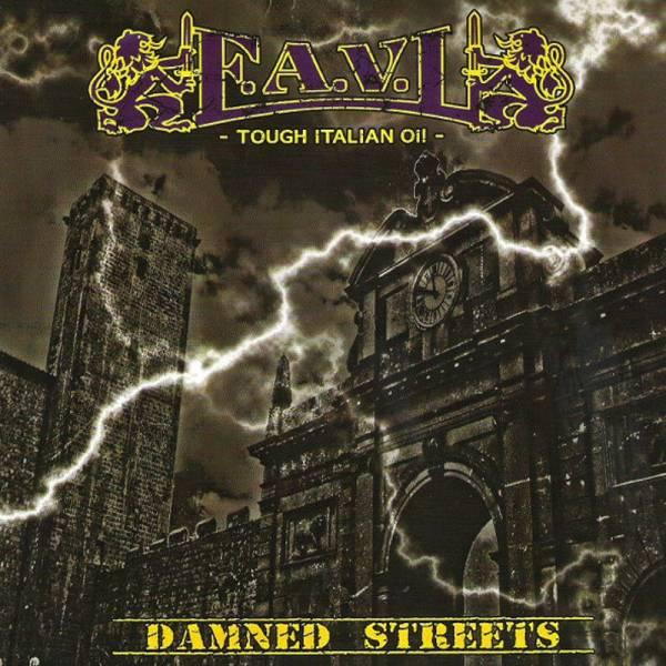 "F.A.V.L. - Damned streets, 7"" lim. 300, verschiedene Farben handnummeriert"