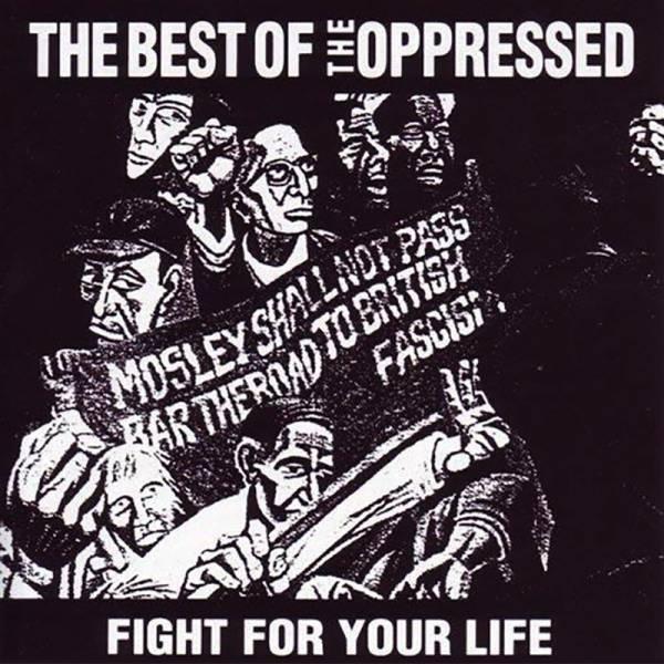 Oppressed, the - Fight for your life / Best of, LP lim. 300 verschiedene Farben